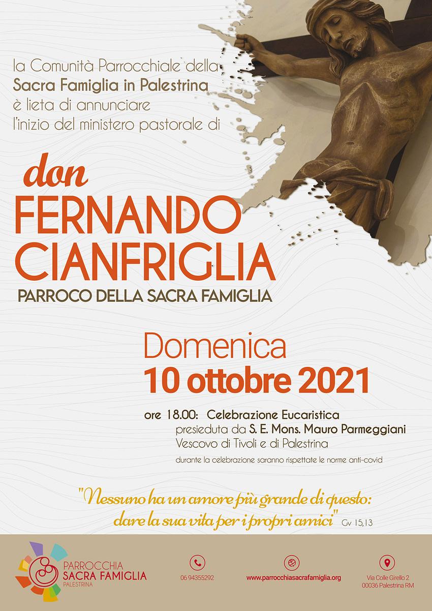 Celebrazione Eucaristica di inizio del ministero pastorale di Don Fernando Cianfriglia, come Parroco della Sacra Famiglia