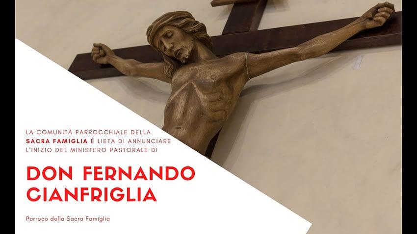 Diretta Live Santa Messa di inizio del ministero pastorale di Don Fernando Cianfriglia come parroco